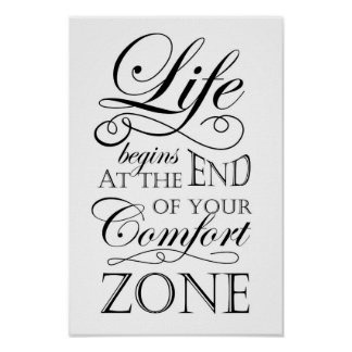 Poster La vie commence à la fin de votre citation de zone