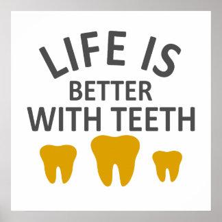 Poster La vie est meilleure avec des dents