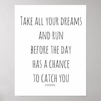 Poster L'affiche pour encadrer prennent tous vos rêves et