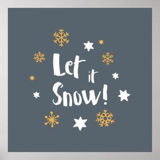 """Poster """"Laissez-le neiger !""""  Gris de Noël de"""
