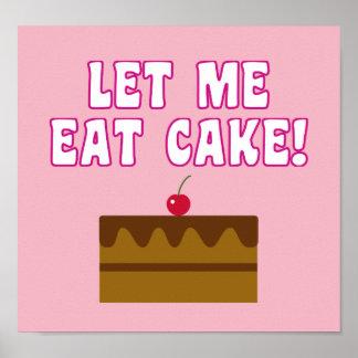 Poster Laissez-moi manger le gâteau