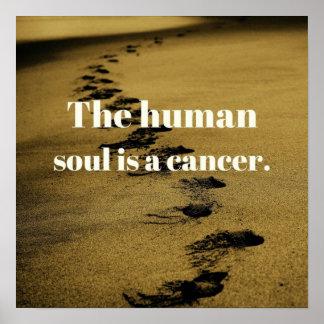 Poster L'âme humaine est un cancer