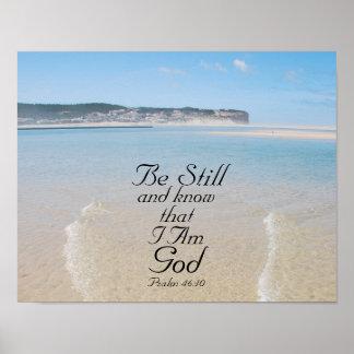 Poster Le 46:10 de psaume soit toujours et sait que je