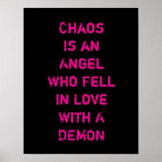Poster Le chaos est un ange qui est tombé amoureux d'un