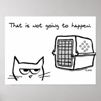 Poster Le chat fâché n'ira pas au vétérinaire
