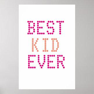 Poster Le meilleur enfant badine jamais l'affiche de