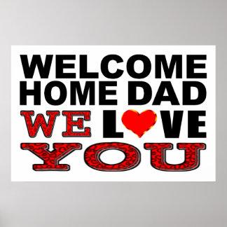 Poster Le papa à la maison bienvenu nous vous aimons