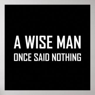 Poster Le sage n'a par le passé dit rien