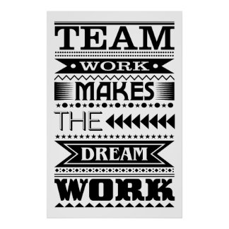 Poster Le travail d'équipe fait le travail rêveur (la