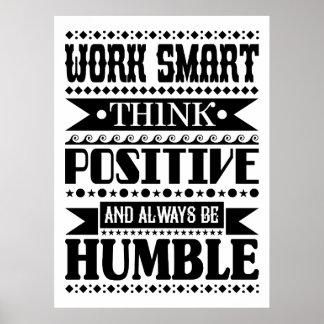 Poster Le travail Smart pensent le positif et soient