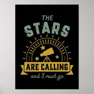 Poster Les étoiles appelant je dois aller geek de