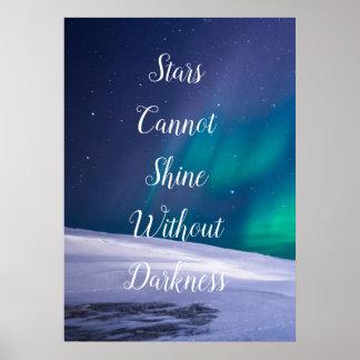 Poster Les étoiles ne peuvent pas briller sans obscurité,