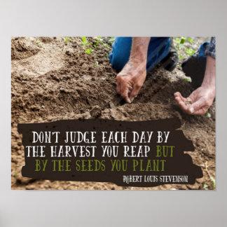 Poster Les graines que vous plantez