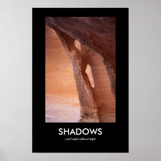 Poster Les ombres ne peuvent pas exister sans lumière