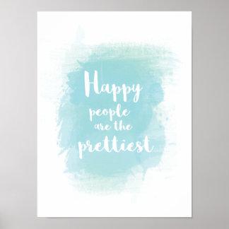 Poster Les personnes heureuses sont la plus jolie