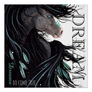Poster Les rêves viennent véritable affiche de cheval par