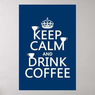 Poster Maintenez café calme et de boissons - toutes les