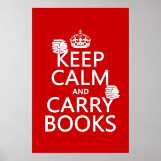 Poster Maintenez calme et portez les livres (dans toute