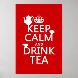 Poster Maintenez thé calme et de boissons - toutes les