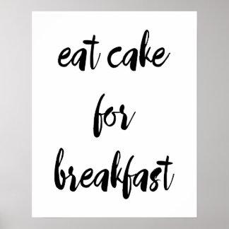 Poster Mangez le gâteau pour l'affiche de petit déjeuner