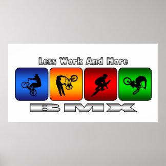Poster Moins de travail et plus de BMX