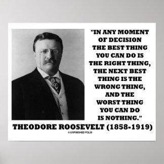 Poster Moment de Theodore Roosevelt de la meilleure chose