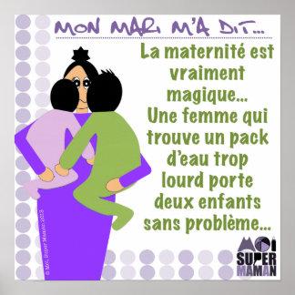 "Poster ""Mon mari m'a dit"" - Moi Super Maman"