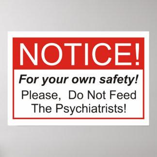 Poster N'alimentez pas les psychiatres !