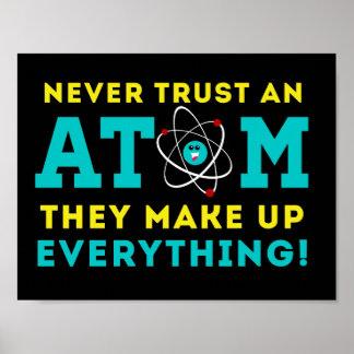 Poster Ne faites jamais confiance à un atome, ils