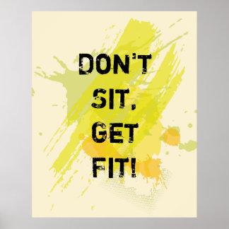 """Poster """"Ne reposez pas, n'obtenez pas l'ajustement !"""""""