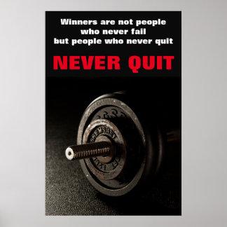 Poster Ne stoppez jamais la forme physique inspirée