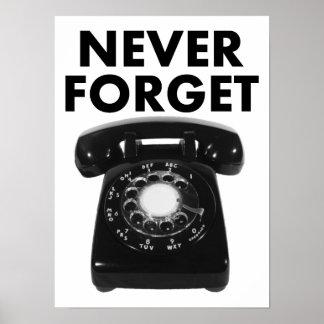 Poster N'oubliez jamais l'affiche drôle de téléphone