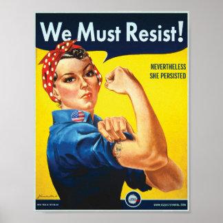Poster Nous devons résister : Protestation de coutume de