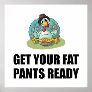 Poster Obtenez à votre gros pantalon le thanksgiving prêt