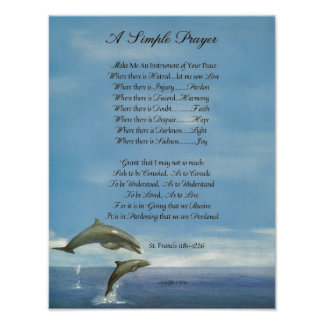 Poster PAPE FRANCIS= ST FRANCIS PRAYER=Dolphins SIMPLE
