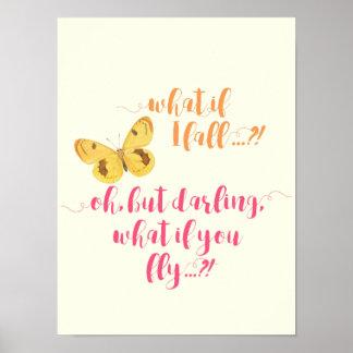 Poster Papillon - ce qui si je tombe ?  Affiche inspirée