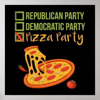 Poster Partie de pizza - vote drôle de nouveauté