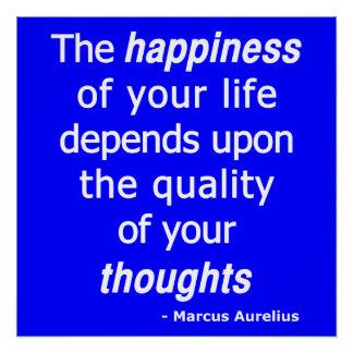 Poster Pensées de qualité ? Puis une vie heureuse…