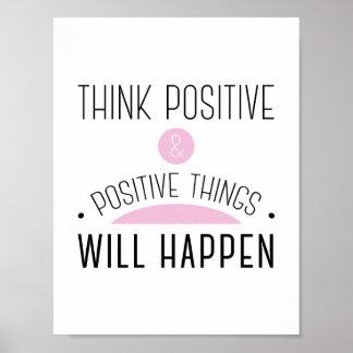 Poster Pensez que les choses positives et positives se