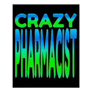 Poster Pharmacien fou