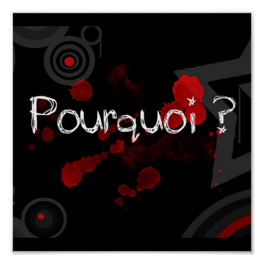 Poster Poster: pourquoi???