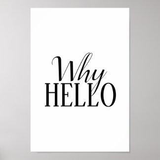 """Poster """"pourquoi bonjour"""" affiche"""