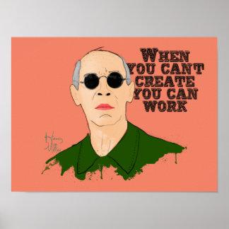 Poster Quand vous ne pouvez pas créer vous pouvez