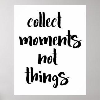 Poster Rassemblez l'affiche de choses de moments pas