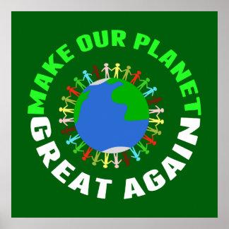Poster Rendez notre planète grande encore