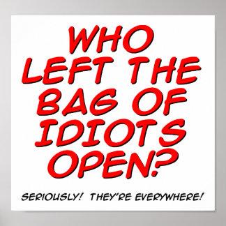 Poster Sac d'affiche drôle d'idiots