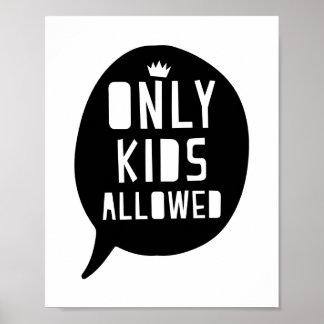 Poster Seulement enfants permis la copie d'affiche