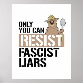 Poster Seulement vous pouvez résister aux menteurs
