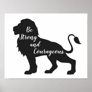 Poster Soyez affiche forte et courageuse de lion