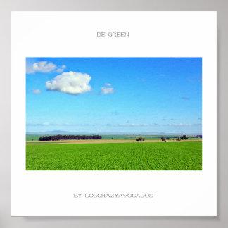 Poster Soyez affiche verte de paysage de nature de champ